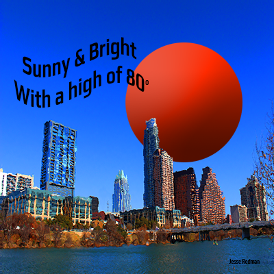 What I Love About Austin ~ Austin Weather