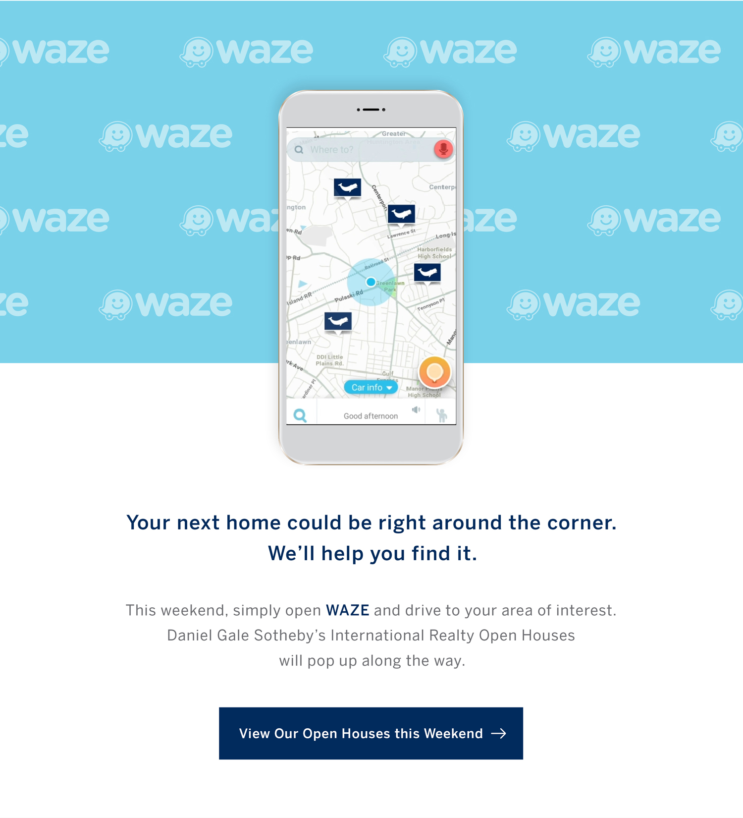 Find Our Open Houses This Weekend with Waze